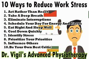 10 Ways To Reduce Work Stress