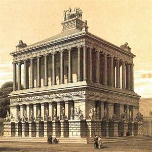 The Mausoleum Of Halicarnassus An Ancient Wonder