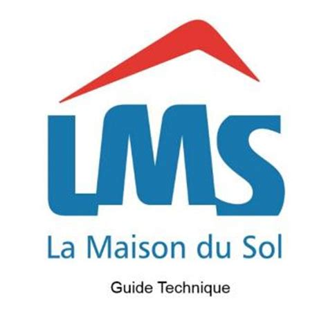 le guide technique la maison du sol