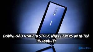 Download Nokia 8 Stock Wallpapers In Ultra HD Quality