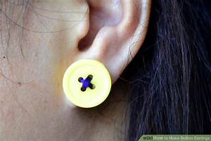 3 Ways To Make Button Earrings