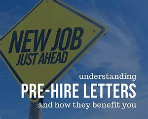 What Is A Pre-hire Letter