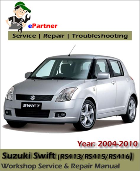 all car manuals free 2001 suzuki swift regenerative braking suzuki swift service repair manual 2004 2010 automotive service repair manual