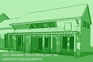 The 6 Key Drawing Types For Residential Construction