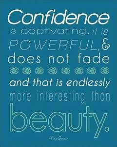 Quotes About Beauty Confidence And Girl. QuotesGram