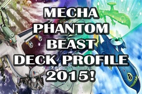 mecha phantom beast deck 2017 deck profile mecha phantom beast july 2015