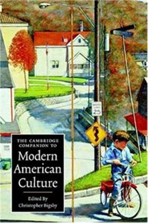 the cambridge companion to modern american culture avaxhome