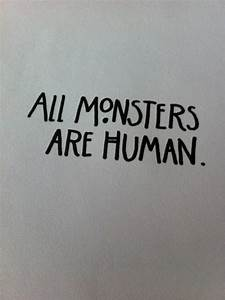 Cute Monster Qu... Monster Human Quotes