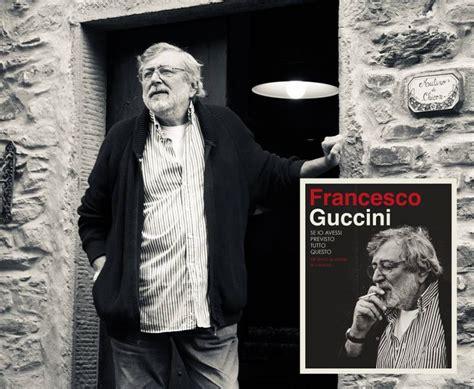 Guccini Testi by Francesco Guccini Tutte Le Canzoni Testi Canzone Testi