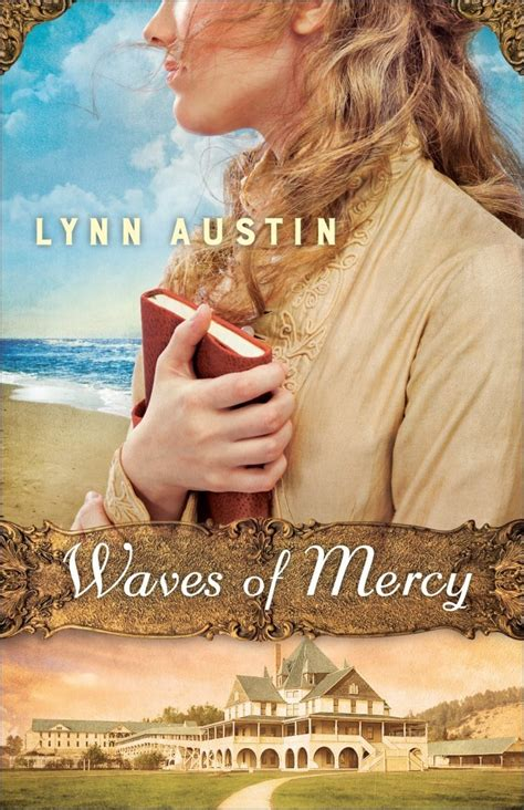waves  mercy  lynn austin reviews discussion bookclubs lists