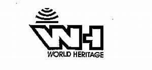 WH WORLD HERITAGE Trademark of WORLD HERITAGE ...
