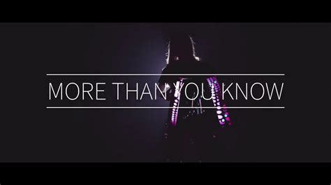 More Than You Know (axwell Λ