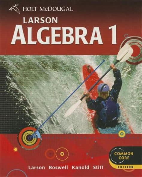 ^^read Online Holt Mcdougal Larson Algebra 1, Common Core Edition By Ron Larson, Laurie