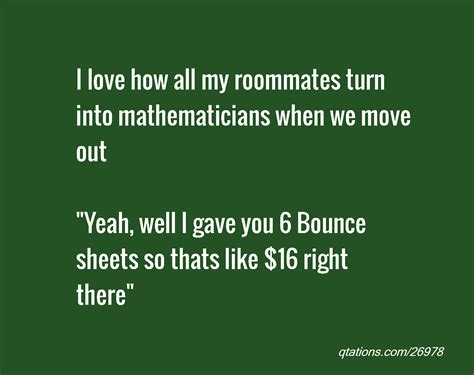 quotes  love  roommate quotesgram