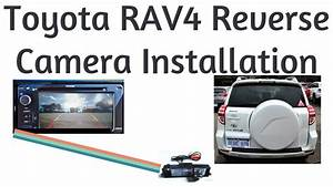 Rav4 Reverse Camera Install  Backup Camera Wiring 2006