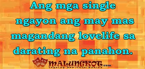 Best Tagalog Single Quotes  Trending Love Quotes. Crushed Heart Quotes. Morning Vibes Quotes. Sister Quotes Picture Frames. Single Mom Quotes To Son