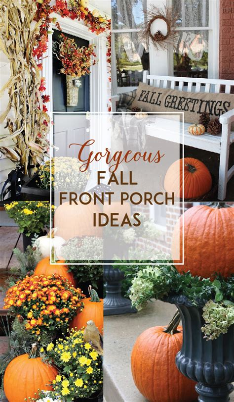 Ideas For Fall Front Porch by Gorgeous Fall Front Porch Inspiration