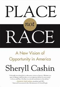 "Presentación del libro ""Place, Not Race: A New Vision of Opportunity in America "" de Sheryll"