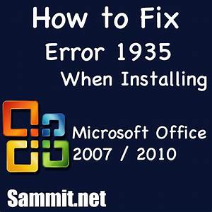 How to Fix Error 1935 When Installing Microsoft Office ...