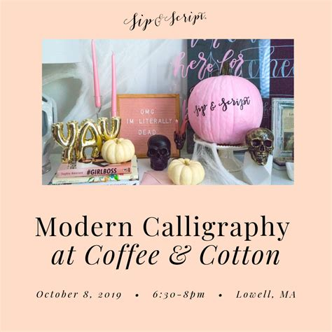 The current special, a maple caramel latte, is a tasty dessert coffee and will transition nicely into the colder months. Modern Calligraphy at Coffee & Cotton - Sip & Script