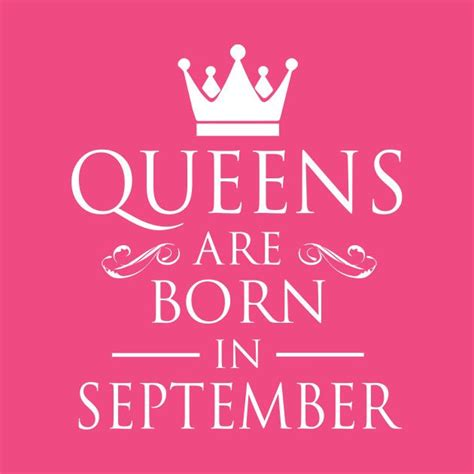 WOMEN BIRTHDAY QUEENS ARE BORN IN SEPTEMBER | Birthday ...