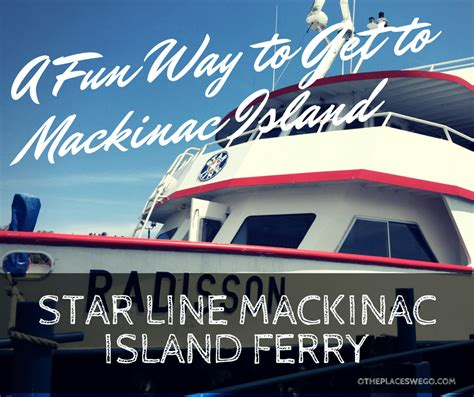 Boat Ride From Chicago To Mackinac Island by Line Ferry A Way To Get To Mackinac Island O