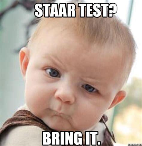 Staar Test Meme - home memes com