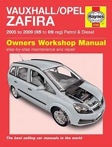 Vauxhall  Opel Zafira Petrol  U0026 Diesel  05