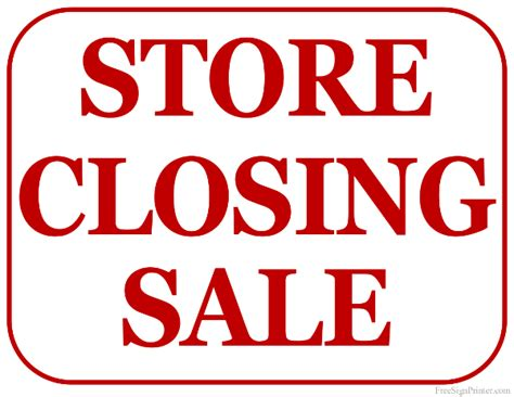 sale signs printable printable store closing sale sign