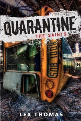 saints quarantine   lex thomas reviews