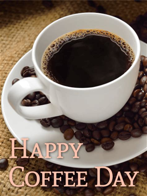 dripped happy coffee day card birthday greeting cards  davia