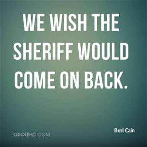 Burl Cain Quotes