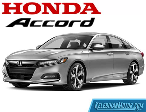 spesifikasi  harga honda accord bekas   lengkap