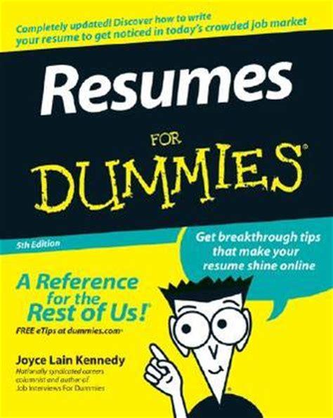 Resumes For Dummies by Resumes For Dummies By Joyce Kennedy Reviews