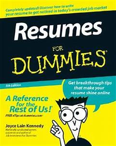 resumes for dummies by joyce lain kennedy reviews With resume writing for dummies