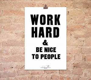 Work Hard Be Nice To People  White  By Anthony Burrill