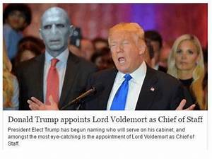 Donald Trump Appoints Lord Voldemort as Chief of Staff ...
