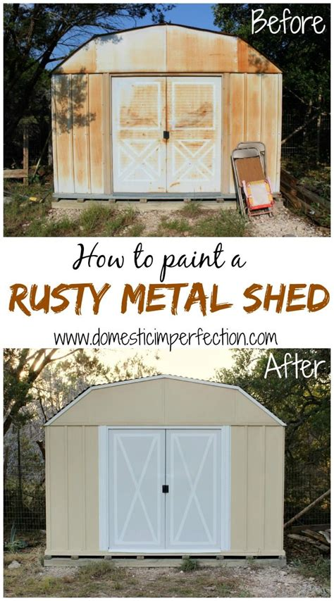 How To Build Metal Shed by How To Paint A Metal Shed Rusted Metal