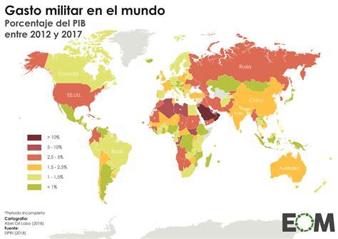 el gasto militar en el mundo mapas de el orden mundial eom