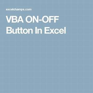 Excel Vba Charts Collection Vba On Off Button In Excel Microsoft Excel Formulas