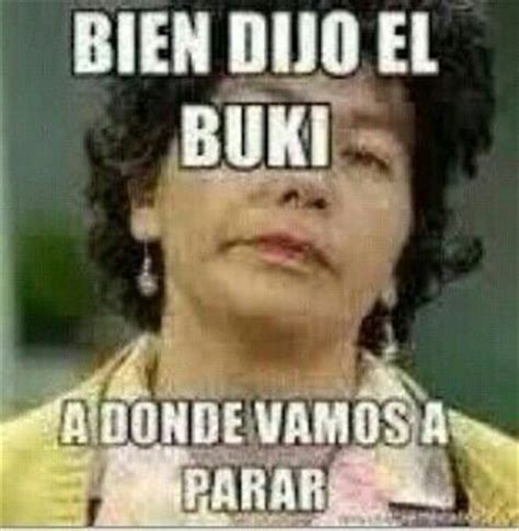 Memes Del Buki - 1000 images about memes on pinterest chistes frases and fun jokes