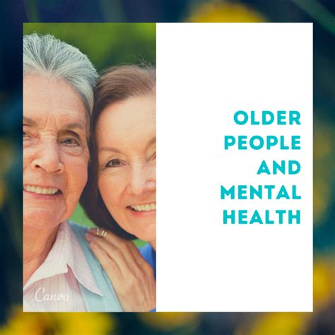 Growing Older with your Mental Health - South ...