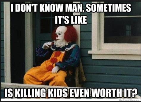 It Clown Memes - the 15 most hilarious pennywise the clown memes on the internet