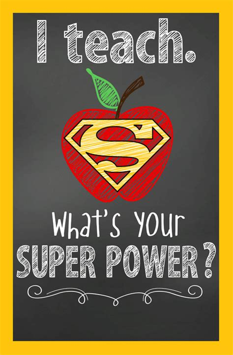Super Hero I Teach What's Your Super Power Classroom