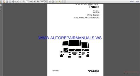 volvo trucks fm9 fm12 fh12 version2 wiring diagram service manual auto repair manual forum