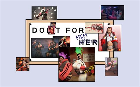 do it for him template do it for him template in comments tf2