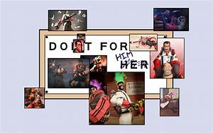 do it for him template in comments tf2 With do it for her template