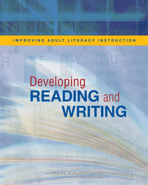 Improving Adult Literacy Instruction Developing Reading And Writing  The National Academies Press