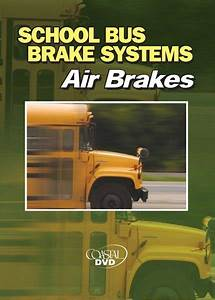 School Bus Brake Systems  Air Brakes  U2013 Dvd  U2013 Accutrain U2122