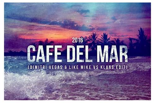 cafe del mar dimitri vegas mp3 download